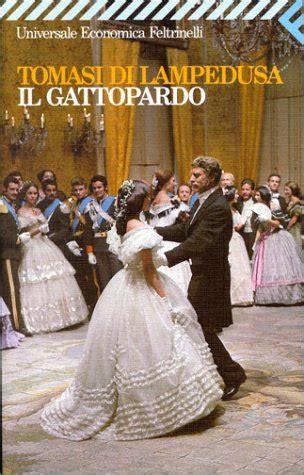 il gattopardo italian edition b015ehar1a il gattopardo by giuseppe tomasi di ledusa