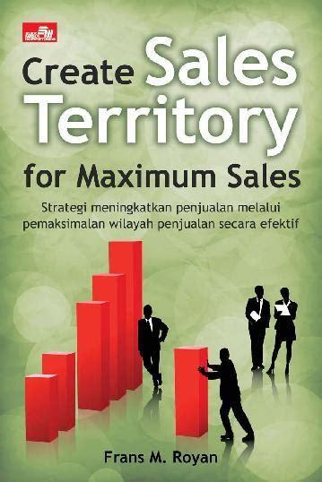 Emk Efektif 1 create sales territory for maximum sales groedu