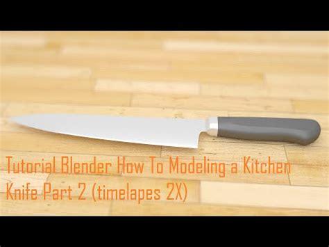 blender tutorial knife tutorial blender how to modeling a kitchen knife part 2