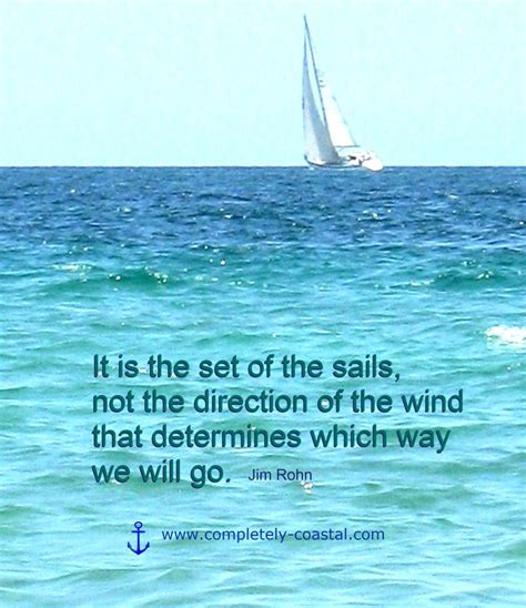 sailmaker themes quotes best 169 favorite inspirational quotes images on pinterest