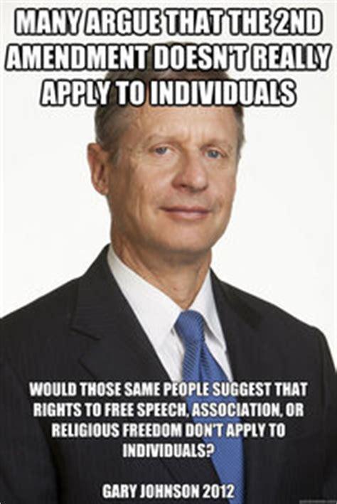 Gary Johnson Memes - gary johnson gun rights memes quickmeme