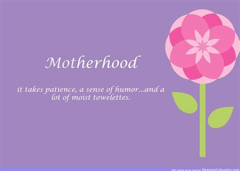 What Is Motherhood by Quotes About Motherhood Sualci Quotes