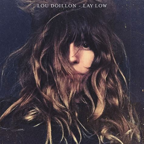 Features Lou Doillon By Cooper by Lou Doillon Lay Low Forte