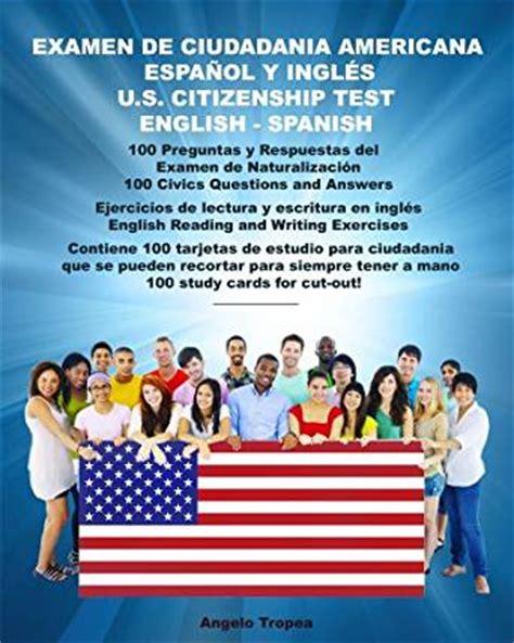 certificado de ciudadania americana examen de ciudadania americana espa 241 ol y ingl 233 s u s