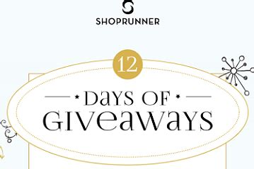 12 Days Of Giveaways Prizes - shoprunner twelve days of giveaways sweepstakes