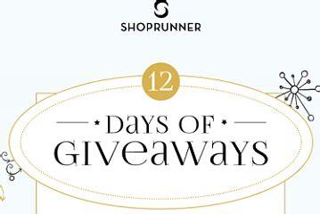 shoprunner twelve days of giveaways sweepstakes freebiefresh - Shoprunner Sweepstakes