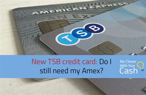 do you need a credit card for a hotel room new tsb cashback credit card do i need my amex be clever with your