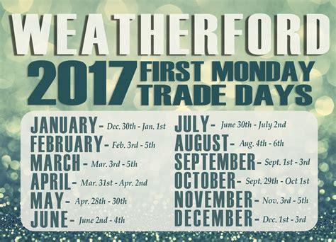 Canton Trade Days Calendar Monday Trade Days Weatherford Tx Official Website