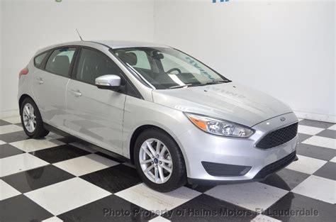 2015 Ford Focus Hatchback by 2015 Used Ford Focus 5dr Hatchback Se At Haims Motors Ft