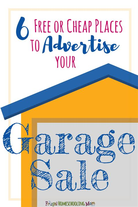 Where To Advertise Garage Sales by 6 Cheap Or Free Places You Can Advertise Your Garage Sale