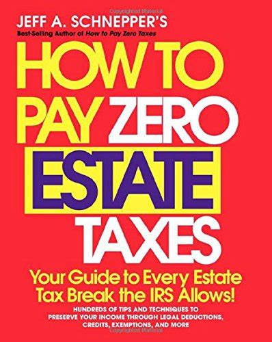 every californian s guide to estate planning wills trust everything else books how to pay zero estate taxes your guide to every estate