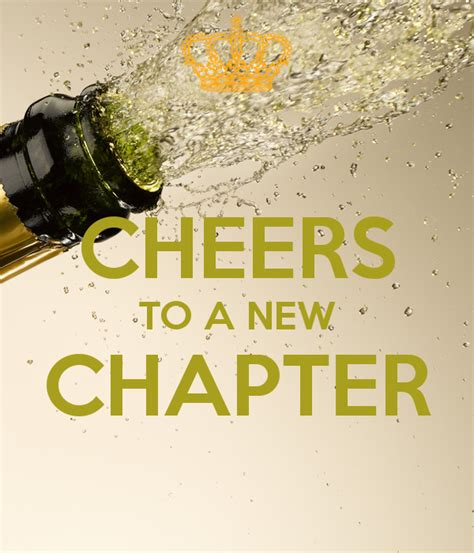 A New Chapter cheers to a new chapter quotes and sayings pinte