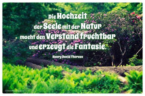 Hochzeit Zitate by Die Hochzeit Der Seele Mit Der Natur Macht Den Verstand