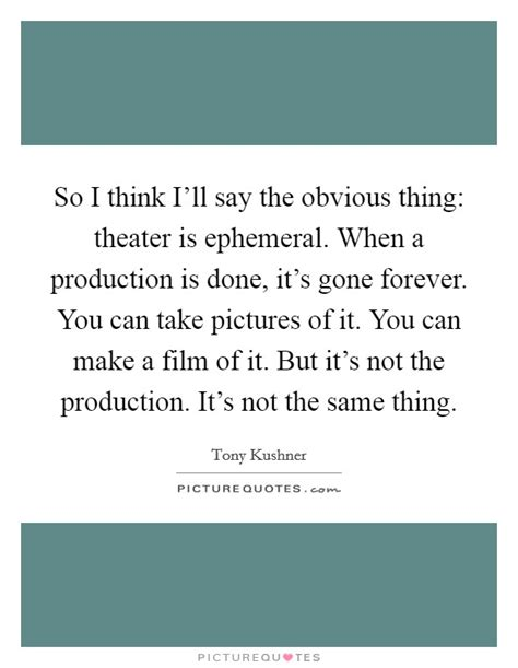 film production quotes film production quotes sayings film production picture
