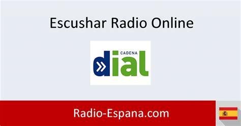 Cadena Dial En Directo Escuchar Cadena Dial Online | cadena dial en directo escuchar radio online