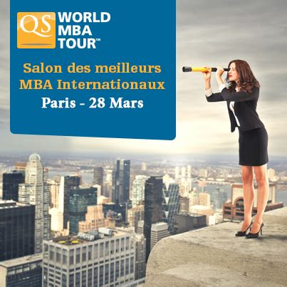 Qs World Mba Tour Chicago by Salon Mba Internationaux Qs World Mba Tour Toute L