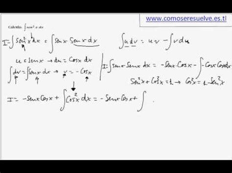 derivada de coseno cuadrado integracion por partes de seno al cuadrado de x youtube