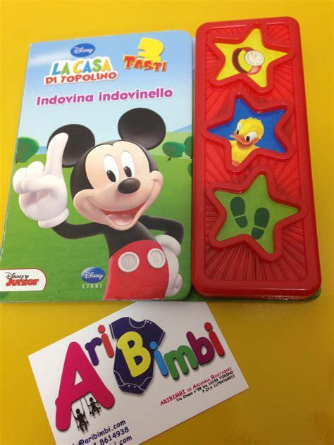giochi la casa di topolino aribimbi libro la casa di topolino