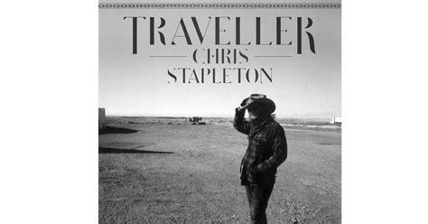 cover of chris stapleton s comeback song chris stapleton traveller 40 best country albums of