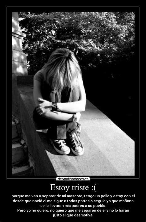 imagenes de amor estoy triste estoy triste desmotivaciones