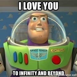 Buzz Lightyear Meme - buzz lightyear to infinity and beyond meme generator