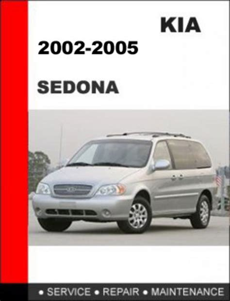 car repair manual download 2005 kia optima parking system 2002 2005 kia sedona factory service repair manual download manua