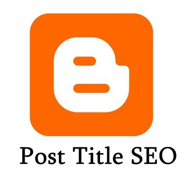 blogger seo how to show post title before blog title blogger seo