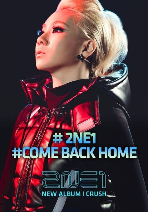 2ne1 come back home 2ne1 photo 36794047 fanpop
