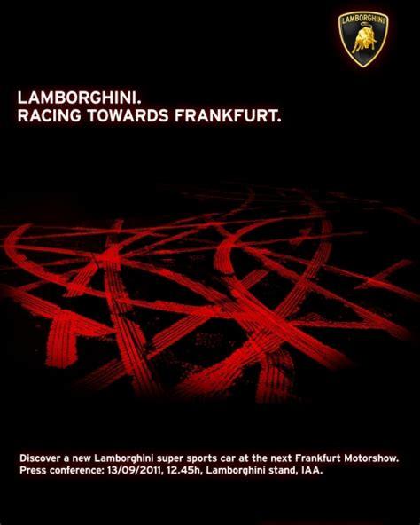 Lamborghini Teaser Lamborghini Teases Debut Of New Supercar At 2011 Frankfurt
