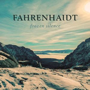 frozen silence frozen silence fahrenhaidt download and listen to the