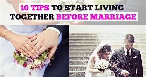 14 tips to make living together before marriage work 10 tips to start living together before marriage