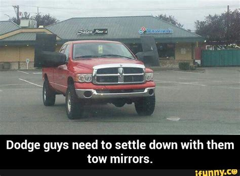 Dodge Tow Mirrors Meme - tow ifunny