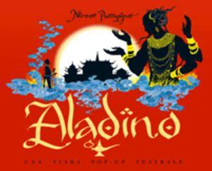 la lada di aladino fiaba aladino una fiaba pop up teatrale www libreriamedievale