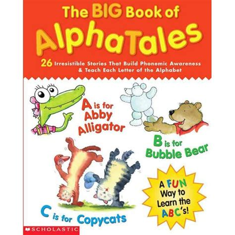 alpha robots an alphabet for all ages books the big book of alphatales 26 irresistible stories that