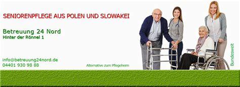 pflege zuhause polen pflege aus polen 24h seniorenbetreuung 24h betreuung f 252 r