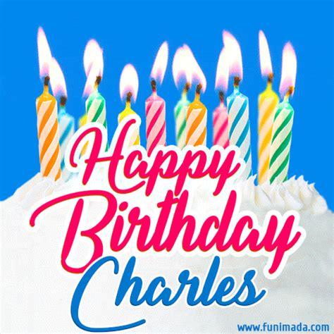 happy birthday gif  charles  birthday cake  lit candles   funimadacom