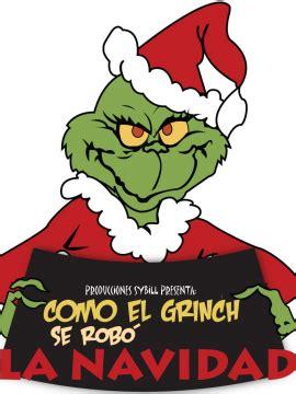 como el grinch robo 0606374256 como el grinch se rob 243 la navidad hlcn 183 comunidad umbr 237 a rol por web