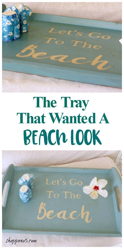 Domestications Home Decor by The Tray That Wanted A Beach Look Shoppe No 5