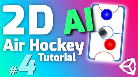 unity tutorial ai 4 make an air hockey game in unity artificial