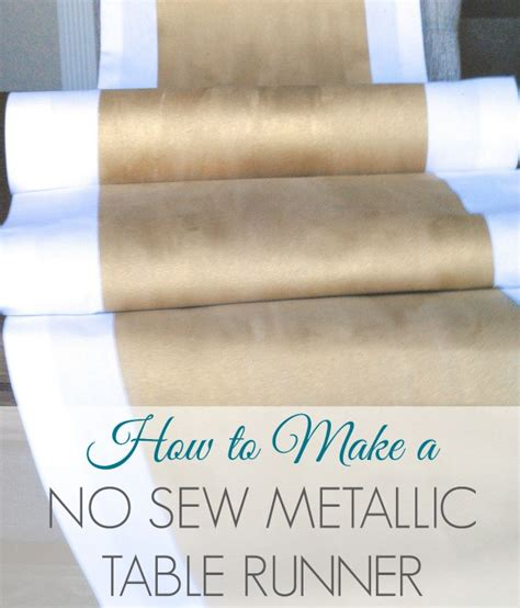 How To Sew A Table Runner by How To Make A No Sew Metallic Table Runner Lemonade