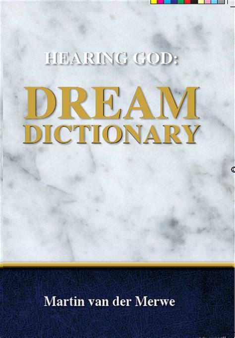 Hearing God Dream Dictionary Martin Van Der Merwe Zoe