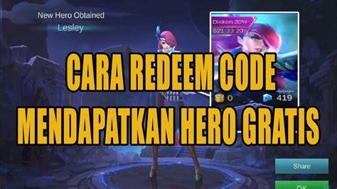 tutorial  redeem code  mendapatkan hero gratis