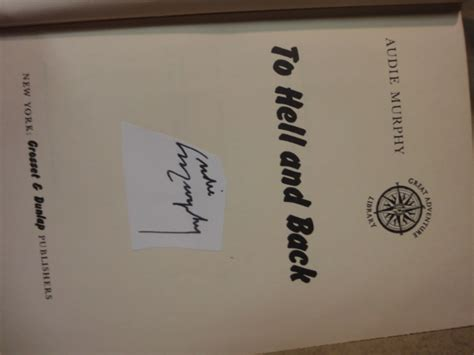 audie murphy to hell and back book audie murphy quot to hell and back quot 1949 book signed autograph