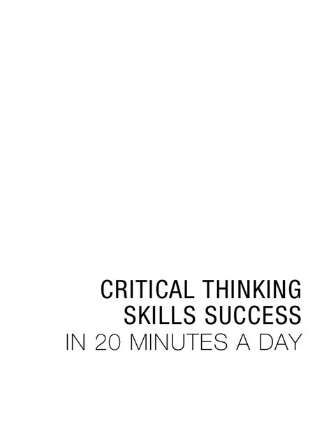 critical thinking skills and strategies for success and smarter decisions books critical thinking skills success