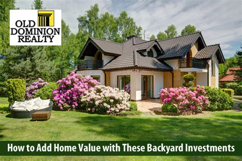 how to add curb appeal to your home how to add home value with these backyard investments