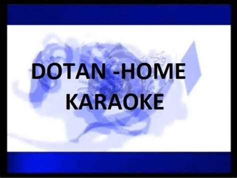 dotan home karaoke acoustic lyrics