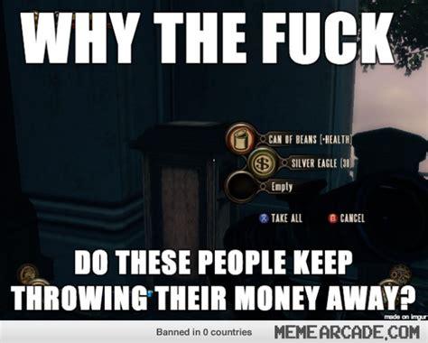 Meme Arcade - bioshock infinite memes image memes at relatably com