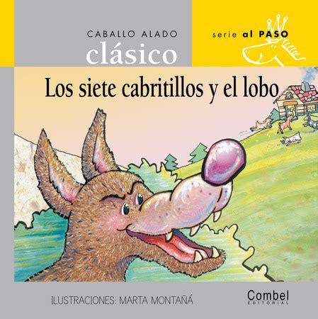 leer ed combel coleccion caballo alado clasico garbancito caballo alado al paso libro de texto para descargar los siete cabritillos y el lobo combel editorial