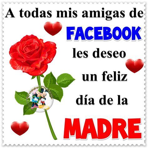 Imagenes Feliz Dia De La Madre Facebook | 80 d 237 a de la madre im 225 genes fotos y gifs para compartir