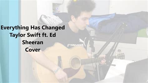 download mp3 taylor swift feat ed sheeran everything has changed everything has changed taylor swift ft ed sheeran